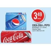 Coca-Cola or Pepsi Beverages - $3.49