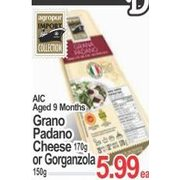 AIC Grano Padano Cheese or Gorganzola - $5.99