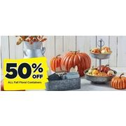 All Fall Floral Containers - 50% off