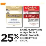 L'Oreal Revitalift Or Age Perfect Classic Products   - 25% off